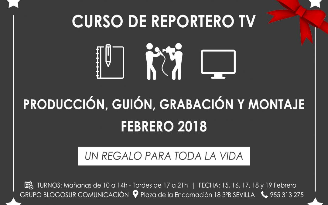 Nueva Edición Curso de Reportero de Televisión con Fernando García Haldón (Febrero 2018)