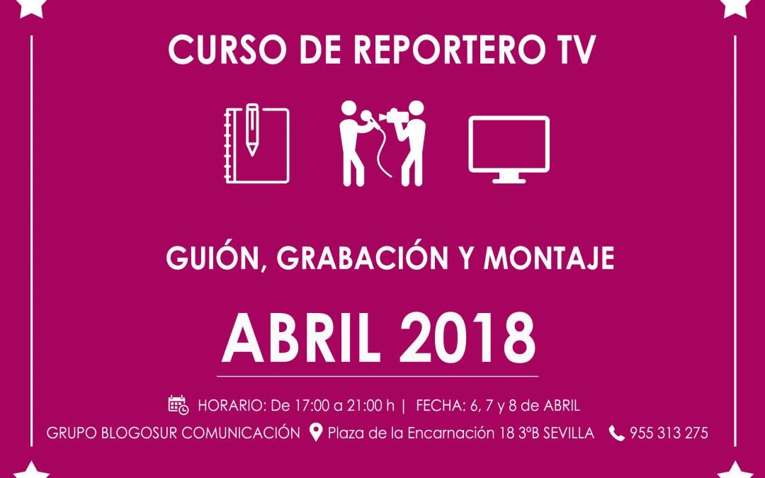 Curso de Reportero (Abril 2018)