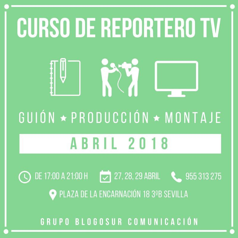 curso de reportero tv blogosur abril 2018